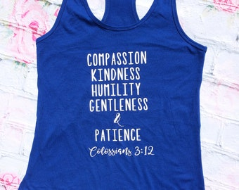 Colossians 3:12 Tank Top--Compassion, Kindness, Humility, Gentleness, & Patience