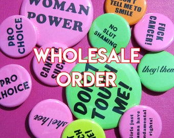 50 qty, 1.25 inch feminist pins/buttons-- wholesale bulk pricing