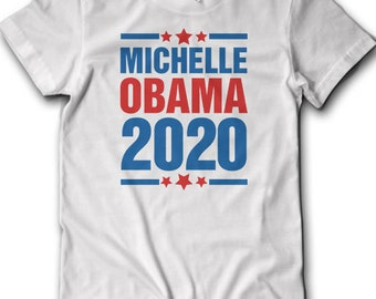 2020 Michelle Obama T-Shirt Anti Donald Trump Not My President Election Politics Pro Clinton Democrat Republican Protest Voted For Her