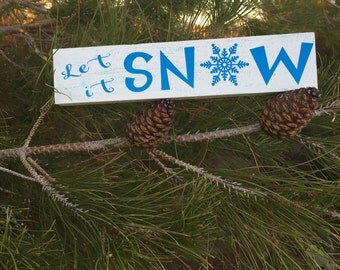 Let It Snow- Block Sign