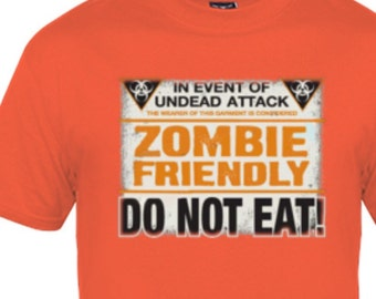 Zombie Friendly Do Not Eat Tshirt