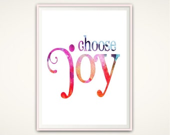 Choose Joy Print - Choose Joy PRINTABLE, Choose Joy Sign, Wall Art, Quote Print, Inspirational Quote, Dorm Wall Art, Digital Art Print, PDF