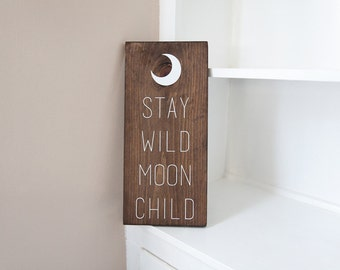 Nursery Wall Art | Woodland Nursery | Boho Nursery | Stay Wild Moon Child | Hippie Sign | Moon Decor | Modern Nursery | Rustic Wood Sign