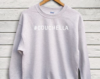 Couchella Sweater - Hashtag Sweater, Lazy Girl, Pun Tees, Festival Sweater, Funny Tees, Graphic Tees, Statement Sweater
