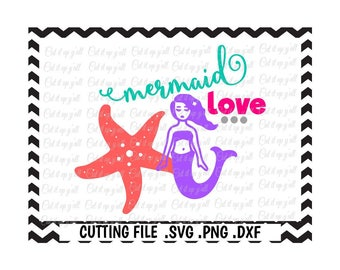 Mermaid Love Svg, Mermaid, Starfish, Svg-Dxf-Png-Fcm, Cut Files For Silhouette Cameo/ Cricut, Svg Download.
