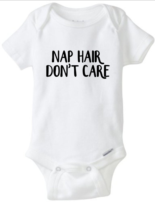 Nap Hair Dont Care Glitter Bodysuit Custom Tees Baby Shower Gift Newborn Outfit Girl