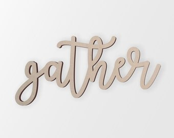 Wood Gather Sign | Wall Decor | Wall Art | Unfinished Ready to Paint | Wood Gather Sign | Wall Decal