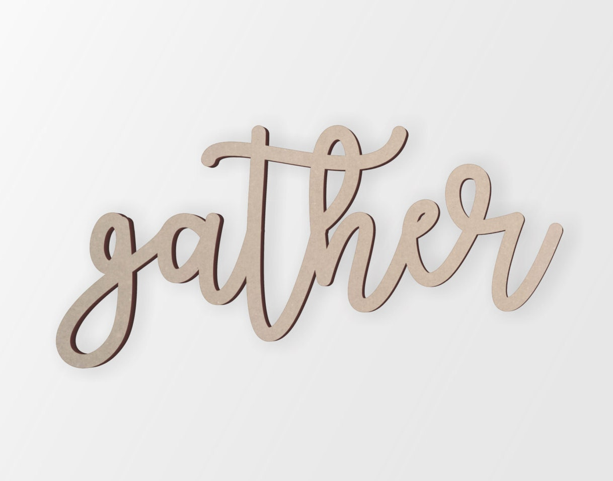 Wood gather sign wall decor wall art unfinished ready to for What kind of paint to use on kitchen cabinets for wall art phrases
