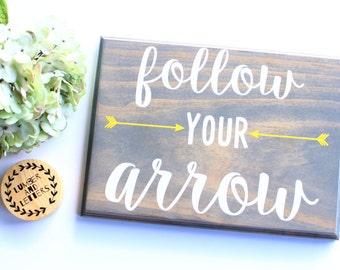 Follow Your Arrow - Follow Your Arrow Sign - Wooden Arrow Decor - Nursery Arrow Decor - Grey and Yellow Nursery Decor - Coral Gray Nursery