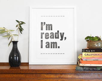 Letterpress Poster - I'm Ready, I Am – Affirmation, Inspirational Quote, Motivational Print, Typography Art, Work Office Decor