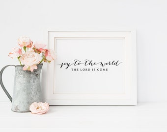 """Christmas PRINTABLE Art """"Joy to the World the Lord Is Come"""" Print, Quote Wall Art, Inspirational Holiday Home Decor Calligraphy Download"""