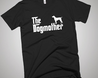 German Shorthaired Pointer Dogmother T-shirt