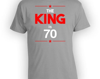 Personalized Birthday T Shirt 70th Birthday Present For Him Bday Gift Ideas For Men Custom TShirt The King Is 70 Years Old Mens Tee - BG247