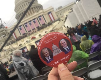 "2017 President Donald Trump Inauguration Day 3"" Button ""I WAS THERE"" Pin Vice President Mike Pence"