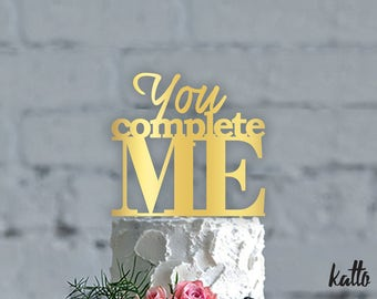 Wedding cake topper- Customizable wedding cake topper- Personalized cake topper- Personalized wedding Cake Topper- You Complete Me