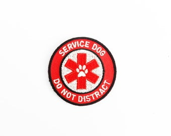 Service Dog, Do Not Distract patch - embroidered patch with sew-on, iron-on or velcro backing for service dogs