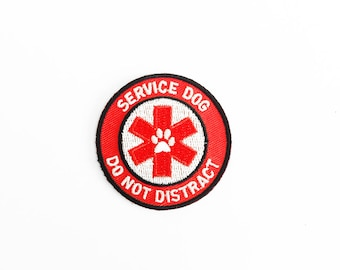 Service Dog, Do Not Distract - Embroidered patch with sew-on, iron-on or velcro backing for service dog vests and harnesses