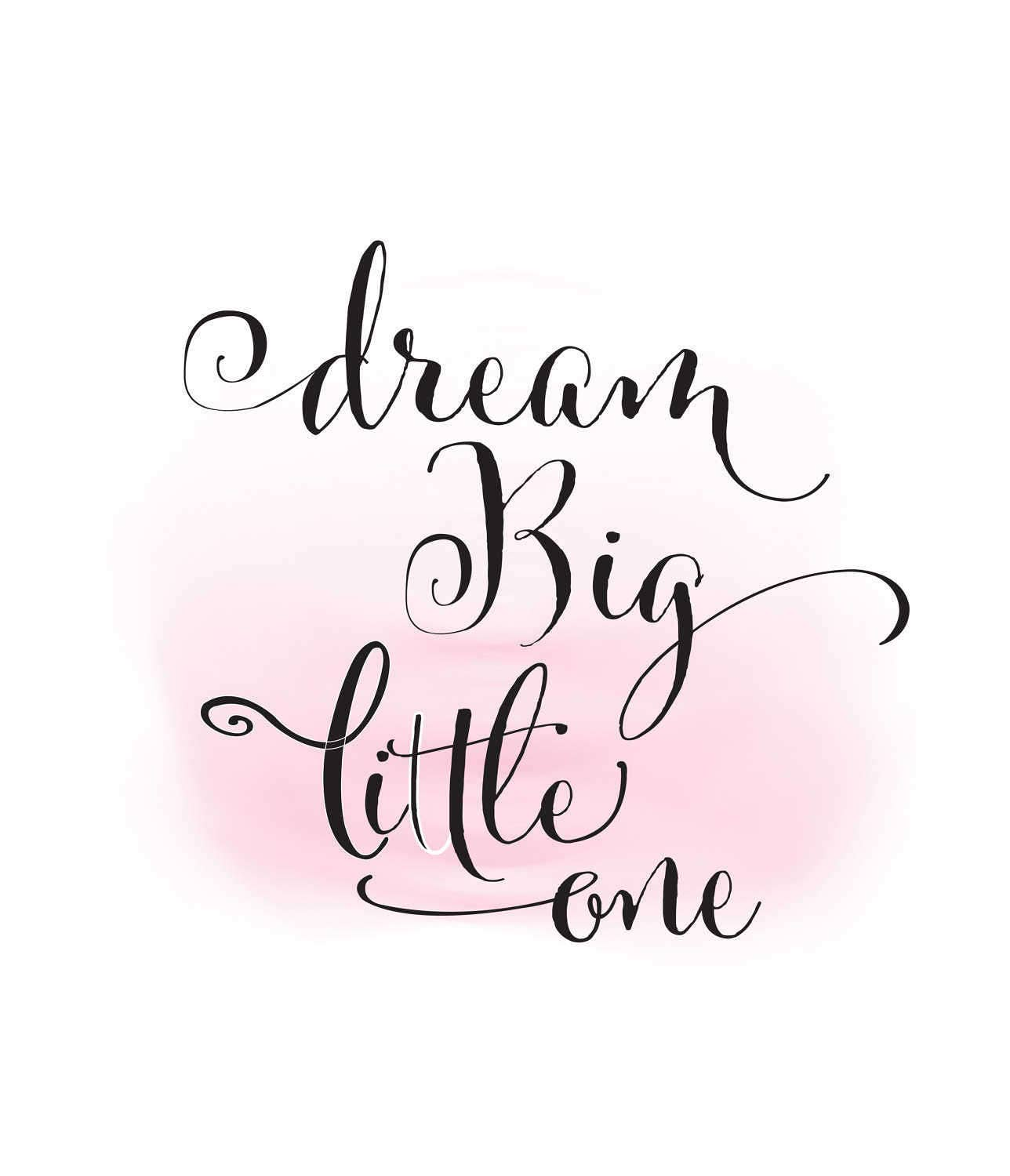 Dream Big Little One Clipart Baby Girl Quote Word Art