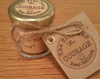 The Tiny Jar Of COURAGE