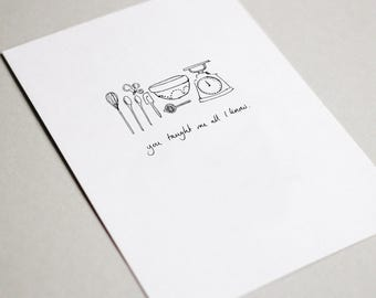 You taught me all I know - baking greeting card. Mother's day/father's day/thank you/birthday/celebration card.