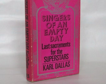 Singers of an Empty Day. Karl Dallas. Signed. 1st Edition.