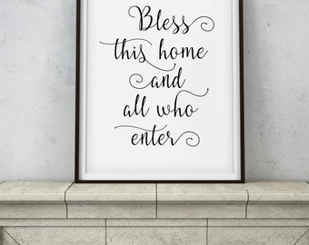 Bless This Home & All Who Enter Quote - Welcome Home Entrance Sign -  PRINTABLE DIGITAL ART - Instant Download - Housewarming Gift