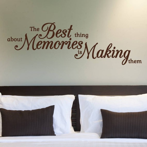 The Best Thing About Memories Wall Decal - Vinyl Lettering - Vinyl Wall Decal - Home Decor - Bedroom Ideas  - Wall sticker