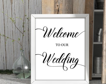 Welcome To Our Wedding Sign Printable, Wedding Welcome Sign Instant Download Calligraphy Wedding Sign Printable, Wedding Decor Cards JSP25