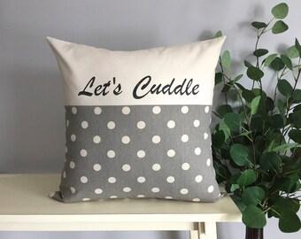Let's Cuddle Pillow, Decorative Pillow, Rustic Home Decor, Accent Pillow