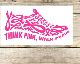 think pink | walk proud | breast cancer decal | breast cancer awareness | find a cure | car decal | tumbler decal