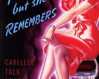 """1939-46 You Forget - But She Remembers WWII Poster Art Print 11"""" x 17"""" Reprint"""