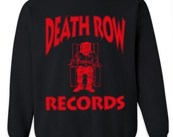 Death Row Records Sweatshirt 2pac Tupac Crewneck - Hip Hop - Rap - Tee- T Shirt - Notorious BIG
