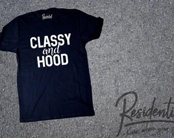 Classy and Hood, Classy Shirt, Kinda Hood Shirt, A little Hood, Hood Mom, Kinda Classy shirt, Kinda Hood