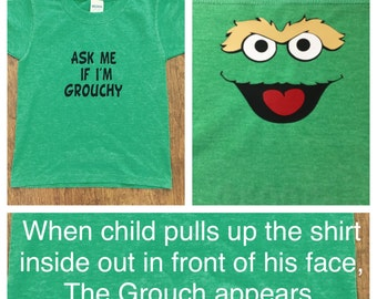 Ask Me If I'm Grouchy shirt