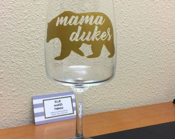 Mama Dukes wine glass