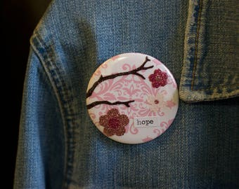 "Cheapie button! ""Hope"" 2.25"" Button With Glitter Cherry Blossoms!"