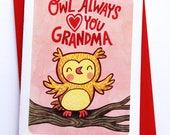 Owl Always Love You Grandma -Owl Mother's day card for Grandma mothers day gift funny mothers day card sweet mothers day card Grandma card