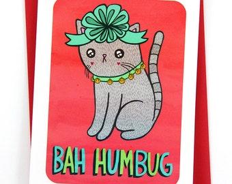 Bah Humbug Christmas Cat Card - Christmas Notecard, Holiday Card, Funny Christmas Card, Holiday Greetings, Season's Greetings, Cat Christmas