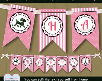 Paris Party banner - French theme Happy Birthday banner  Eiffel tower cute poodle INSTANT DOWNLOAD #P-109 - printable PDF with editable text