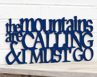 Mountains Calling Sign, John Muir Wood Sign, Wood Quote Sign, Wood Meme Sign, Funky Wood Sign, Wood Sign Decor, Wood Word Sign