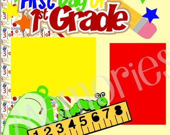 First Day of 1st (First) Grade 2-Page 12X12 Scrapbook Page Kit or Premade Layout