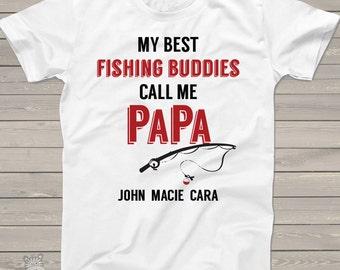 Grandpa shirt - my best fishing buddies call me papa - great Father's Day shirt MDF1-030