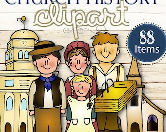 Clipart for Entire Church History/D&C Stories - INSTANT DOWNLOAD
