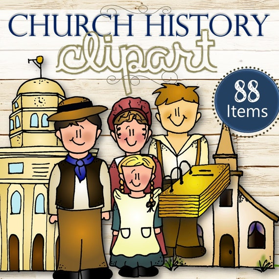 Clipart for Entire Church History/D&C Stories INSTANT