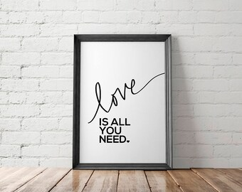 Love Printable, Love Wall Art, Love Art Print, Love Poster, Love Print, All You Need Is Love, Gift for Her, Gift for Him, Wedding Gift