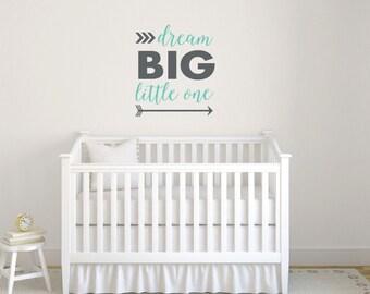 Dream Big Little One with arrows nursery wall decal DB432