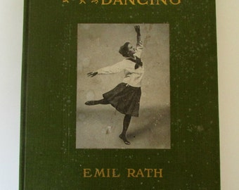 Antique Drama Dance Acting Book Aesthetic Dancing 1919 by Emil Rath Silent Movie Theatre