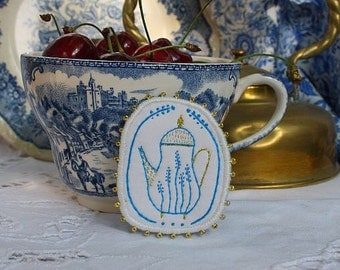 Brooch Teapot - 5 O'clock Tea in garden or Blue Onion Porcelain - collection, hand embroidery