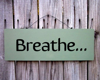 Breathe Sign, Namaste, Wooden Sign, Calming, Relaxation, Green, Black, Painted Wood, Breathe, Yoga Sign, Deep Breathing, Hand Painted