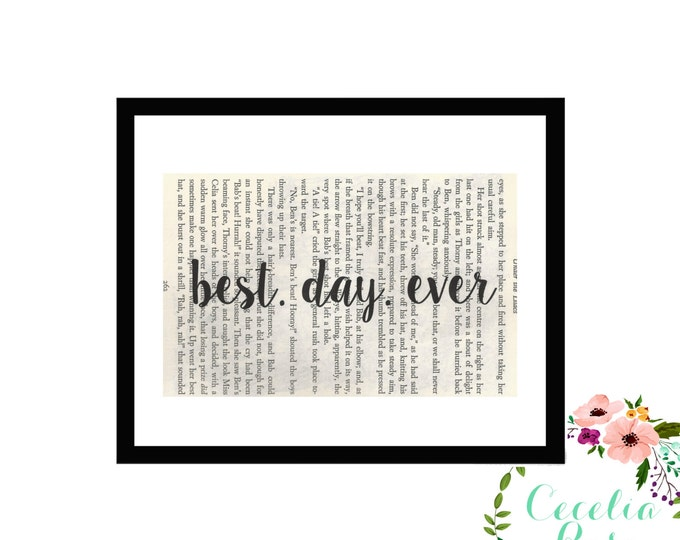 Best Day Ever Inspirational Quote Upcycled Vintage Book Page Art Box Frame or PrintFarmhouse Style Farmhouse Style